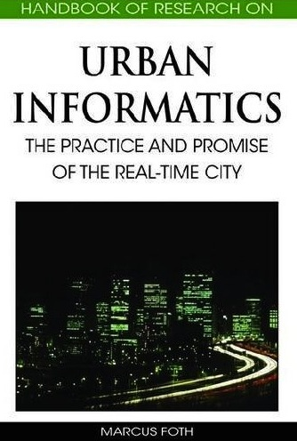 Marcus Foth's Handbook of research on Urban Informatics